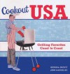 Cookout USA: Grilling Favorites Coast to Coast - John Margolies, Georgia Orcutt