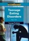 Teenage Eating Disorders - Peggy J. Parks