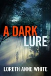 A Dark Lure - Loreth Anne White
