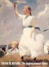 Frank W. Benson: The Impressionist Years - John Wilmerding