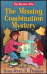 The Missing Combination Mystery - Jerry D. Thomas, Eric D. Stoffle
