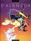 La saga d'Alandor. Le Dieu jaloux / L'ange carnivore - Alejandro Jodorowsky, Silvio Cadelo
