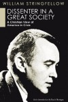 Dissenter in a Great Society: A Christian View of America in Crisis - William Stringfellow