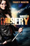 Wicked Misery - Tracey Martin