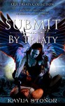 Submit By Treaty (Alien Shapeshifter Romance) (Qui Treaty Collection Book 4) - Kayla Stonor, Travis Luedke