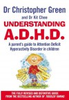 Understanding Attention Deficit Disorder - Christopher Green, Kit Chee