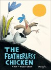 The Featherless Chicken - Chih-Yuan Chen