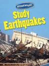 Study Earthquakes - Suzy Gazlay