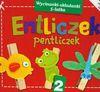 Entliczek Pentliczek 2 wycinanki-składanki 5-latka - Agnieszka Kowalska, Krzywicka Marta, Ewa Poklewska-Koziełło