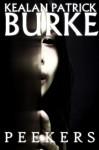 Peekers - Kealan Patrick Burke