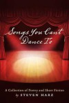 Songs you can't dance to - Steven Harz
