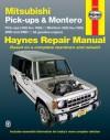 Mitsubishi Pickups and Montero, 1983-1996 - John Haynes, John Haynes