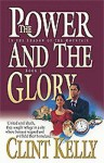 The Power and the Glory - Clint Kelly