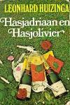 Hasjadriaan En Hasjolivier - Leonhard Huizinga
