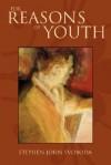 For Reasons of Youth - Stephen Svoboda