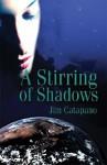 A Stirring of Shadows - Jim Catapano