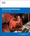 Connecting Networks Companion Guide - Cisco Networking Academy
