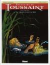 Souvenirs de Toussaint, tome 4 - La Croix des vaches - Didier Convard, Joëlle Savey