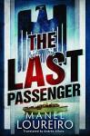 The Last Passenger - Manel Loureiro, Andrés Alfaro