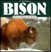 Bison Magic for Kids - Gareth Stevens Publishing, Michael H. Francis