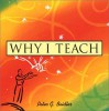 Why I Teach - Peter G. Beidler