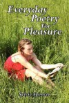 Everyday Poetry for Pleasure - Slyvie Spencer