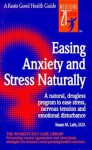 Easing Anxiety and Stress Naturally - Susan M. Lark