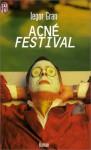 Acné Festival - Iegor Gran