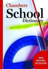 Chambers School Dictionary - Jennifer Baird