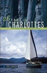 26 Feet to the Charlottes: Exploring the Land of the Haida - June Cameron