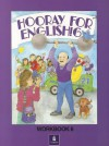 Hooray for English Wkbk 6 - Ellen M. Balla