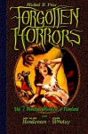Forgotten Horrors Vol. 7: Famished Monsters of Filmland (Volume 7) - Michael H. Price, John Wooley