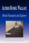 Alfred Russel Wallace - British Naturalist and Explorer (Biography) - Biographiq