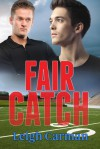 Fair Catch - Leigh Carman