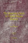 The Supreme Court in United States History: Volume One: 1789-1821 - Charles Warren