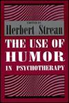 Use of Humor in Psychotherapy - Herbert S. Strean