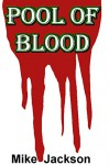 Pool Of Blood (Becker Trilogy Book 3) - Mike Jackson