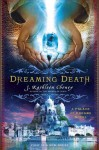 Dreaming Death: A Palace of Dreams Novel - J. Kathleen Cheney