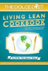 The Dolce Diet: Living Lean Cookbook - Michael Dolce
