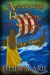 Annoure and the Dragon Ships - Heidi Skarie, Coleen Rhem