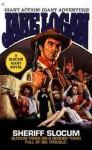 Slocum Giant: Sheriff Slocum - Jake Logan