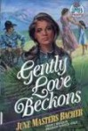Gently Love Beckons - June Masters Bacher
