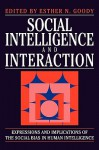 Social Intelligence and Interaction - Esther N. Goody