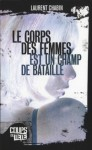Le corps des femmes est un champ de bataille - Laurent Chabin