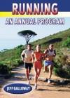 Running: A Year Round Plan - Jeff Galloway