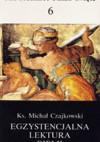 Egzystencjalna lektura Biblii - Ks. Michał Czajkowski