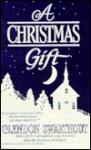 A Christmas Gift - Glendon Swarthout
