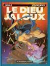 Le Dieu jaloux - Alejandro Jodorowsky, Silvio Cadelo