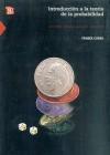 Introduccion a la Teoria de La Probabilidad I. Primer Curso - Miguel Angel Garcia Alvarez