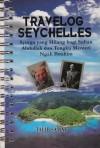 Travelog Seychelles: Syurga yang Hilang bagi Sultan Abdullah dan Tengku Menteri Ngah Ibrahim - Talib Samat